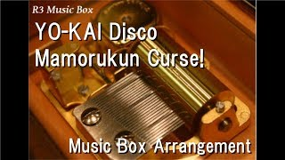Download Video YO-KAI Disco/Mamorukun Curse! [Music Box] MP3 3GP MP4