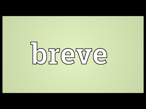 Breve Meaning