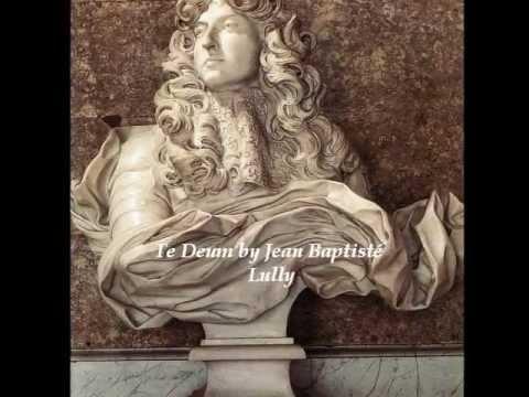 Te Deum. Jean Baptisté Lully (Le Concert Spirituel by H. Niquet)