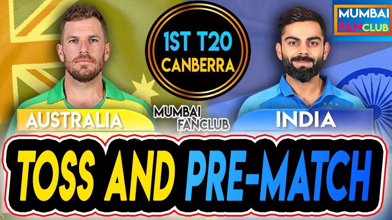 TOSS: INDIA VS AUSTRALIA   1st T20I   PRE-MATCH   MUMBAI FANCLUB