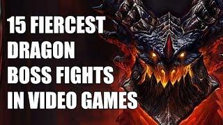 15 Fiercest Dragon Boss Fights In Video Games