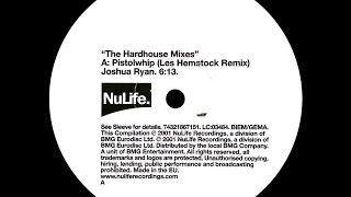 Joshua Ryan - Pistolwhip (Les Hemstock Remix)