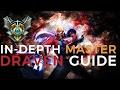 Master Tier Draven Guide