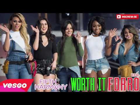 Fifth Harmony Worth It VERSÃO FORRÓ