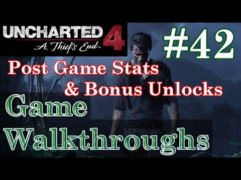 Post Game Stats & Extras/Bonus Unlocks - Uncharted 4: A Thief's End (#42) - Walkthrough / Let's Play