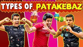 Types of PATAKEBAZ | Diwali Special | The Half-Ticket Shows