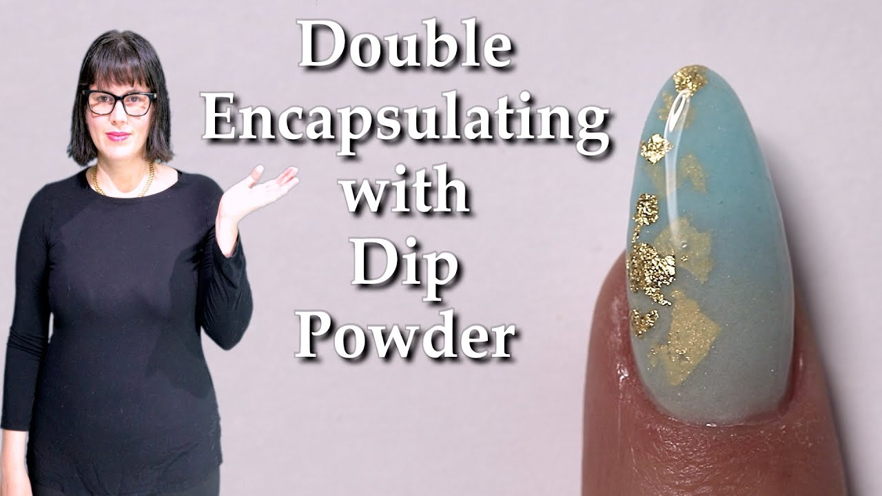Doble Encapsulating With Dip Powder. Watch Me Work. ENG