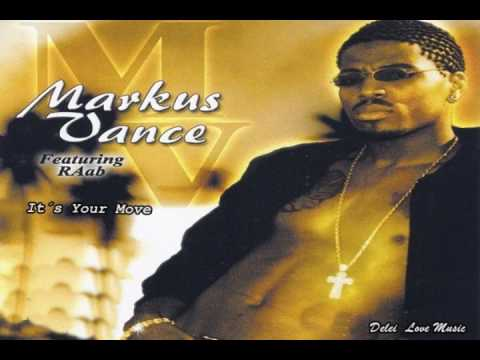 Markus Vance - It´s Your Move  feat  RAab