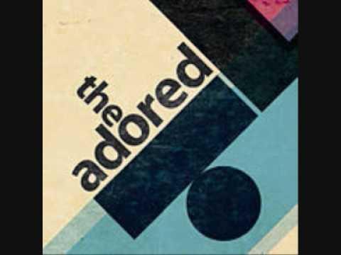 The Adored  T.V Riot