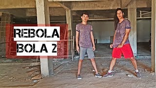 Video Rebola Bola 2 - Mc Rene | Coreografia | Cia Irtylo Santos download MP3, 3GP, MP4, WEBM, AVI, FLV Juli 2018