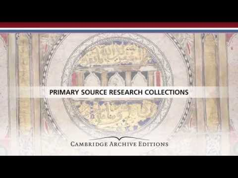 Cambridge Archive Editions Online from Cambridge University Press and East View