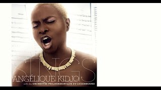 New Album: Angelique Kidjo SINGS with the Orchestre Philharmonique Du Luxembourg - Malaika