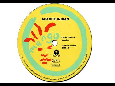 Chok There (Version) -  Apache Indian
