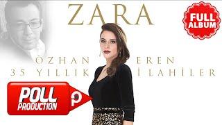 Zara - Özhan Eren 35. Yıl İlahiler ( Full Albüm Dinle )