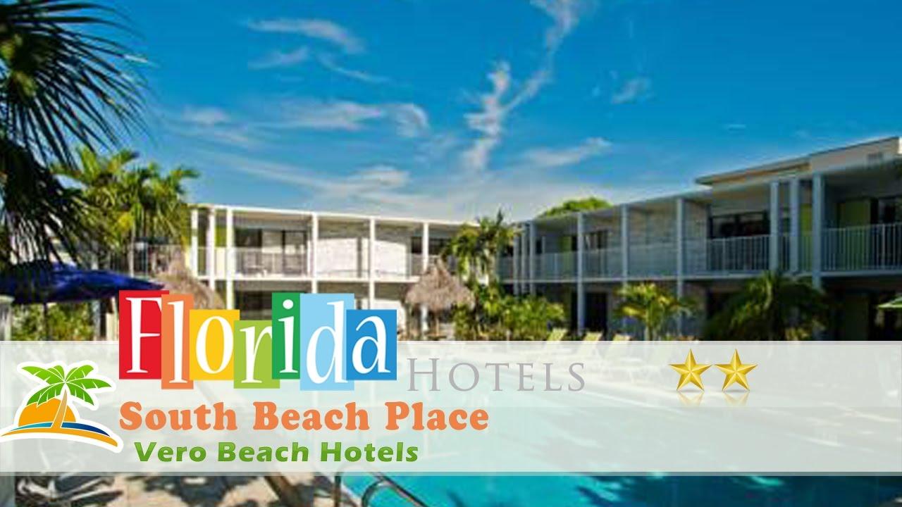 South Beach Place Vero Hotels Florida