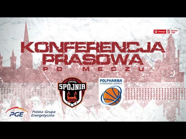 Konferencja prasowa po meczu PGE Spójnia Stargard - Polpharma Starogard Gdański