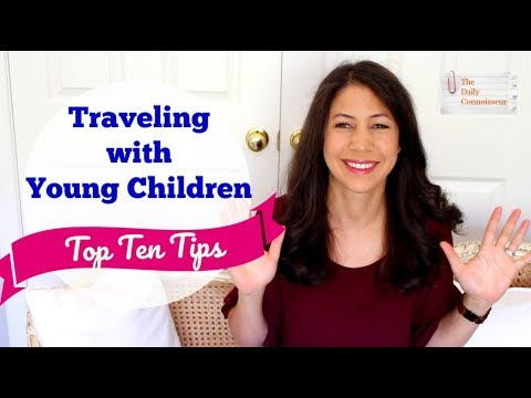 Traveling with Small Children | Top Ten Tips