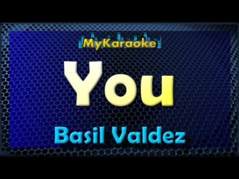 You - Karaoke version in the style of Basil Valdez