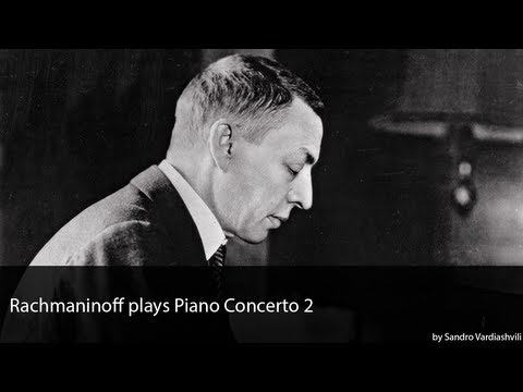 Rachmaninoff plays Piano Concerto 2