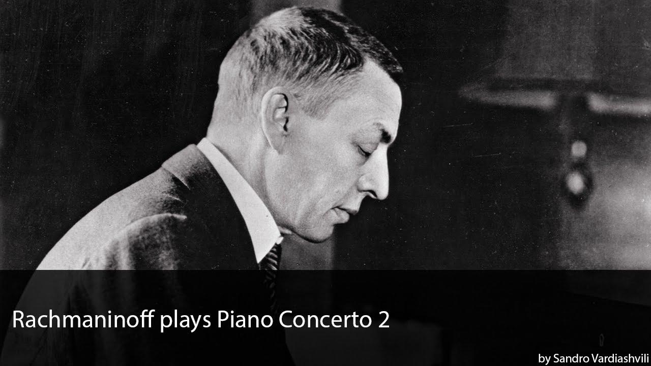 Rachmaninoff plays Piano Concerto 2