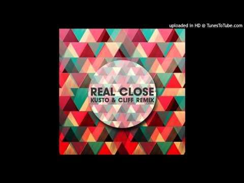 Kusto & Cliff - Real Close (Original Mix)