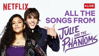 🔴 LIVE! Every Song in Julie and the Phantoms! | Netflix Futures