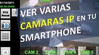 Conectar y ver varias Camaras IP por Internet en tu Android, iPhone o  Blackberry Celular Smatphone