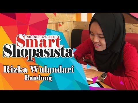Episode 5 | Indonesia's Next Smart Shopasista (Rizka Wulandari - Bandung)