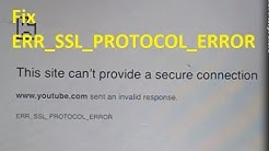 How to fix 'This site can't provide a secure connection' ERR_SSL_PROTOCOL_ERROR in Google Chrome