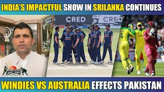 India's Impactful Show in Srilanka Continues   Windies vs Australia Effects Pakistan   Kamran Akmal