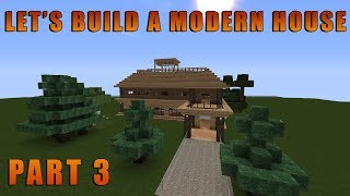 Minecraft Let's Build A Good Looking Modern House! Building The Roof Terrace!