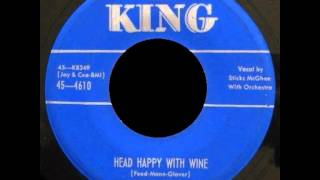 Sticks McGhee - Head Happy With Wine