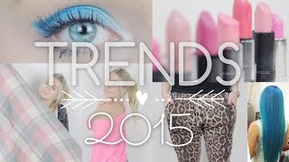 BEAUTY & FASHION TRENDS 2015 ♥ Thumbnail