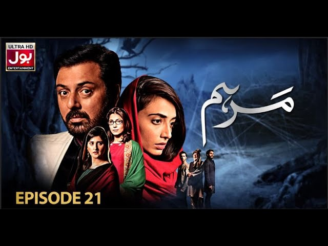Marham Episode 21 | Pakistani Drama Serial | 24th April 2019 | BOL Entertainment