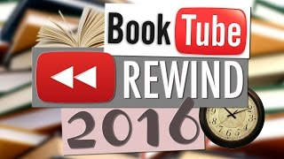 BOOKTUBE REWIND 2016 : SHARE THE LOVE 💞 Myriam
