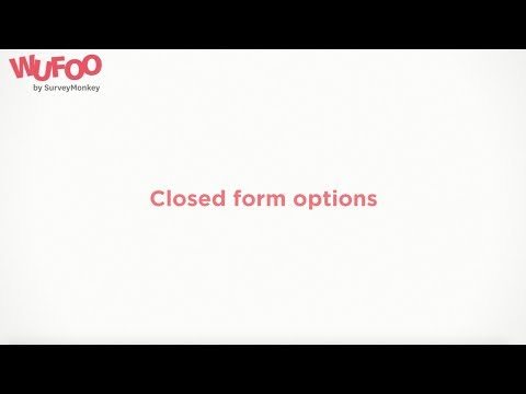 Closed form settings