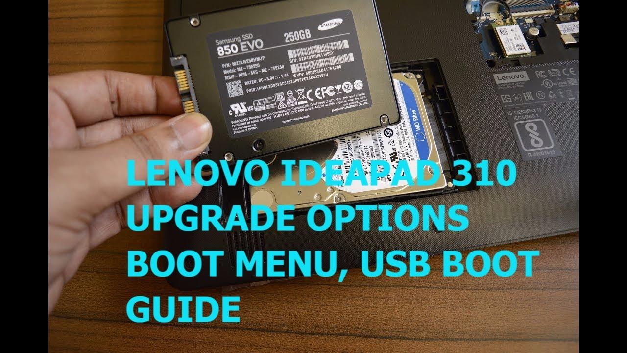 Lenovo Ideapad 310 - Bios Key , USB Boot, menu | RAM, HDD, SSD Upgrade