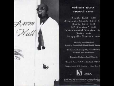 Aaron Hall When You Need Me (1994 Extended Radio Edit)