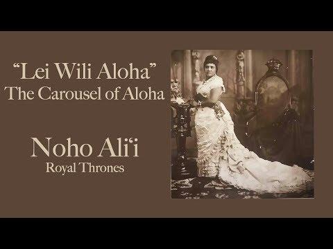 """Lei Wili Aloha"" The Carousel of Aloha - Noho Aliʻi"