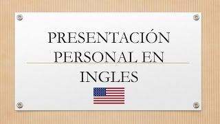 presentación personal en ingles
