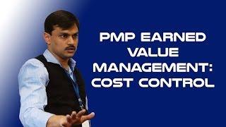 Project Management Professional (PMP)®  Earned Value Management : Cost Control | iZenBridge