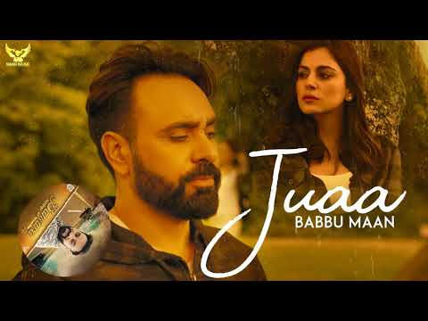 Babbu Maan Juaa ..punjabi Sad Song Movie Banjara.