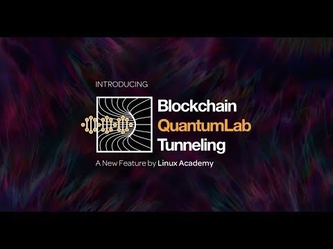 Introducing: Blockchain QuantumLab Tunneling