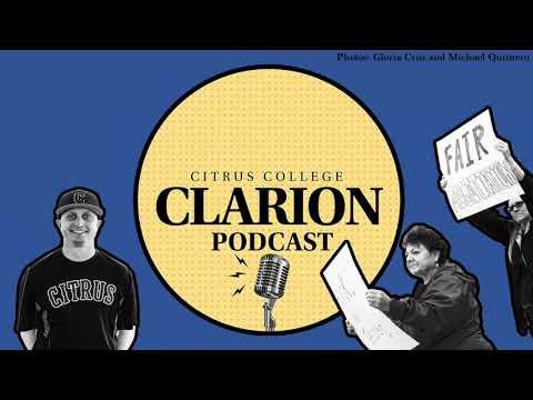 Citrus College Clarion Podcast Episode #3