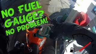 No fuel gauge? No problem!