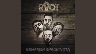 Bewarish Shadhinota Riot Mp3 Song Download