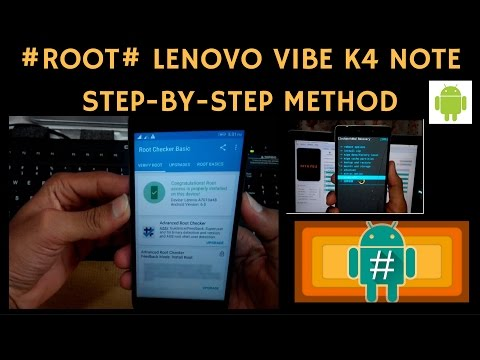 Unlock Bootloader + Install TWRP Recovery + ROOT LENOVO VIBE K4 NOTE  step-by-step Method(2017)