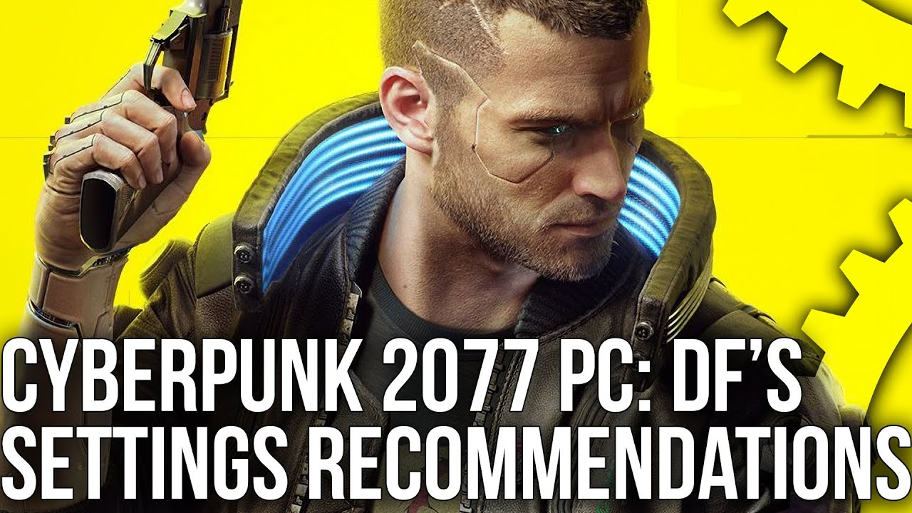Cyberpunk 2077 PC Best Settings: Improve Performance By Up To 35% - With Minimal Impact To Visuals!