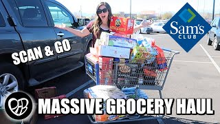MASSIVE SAM'S CLUB GROCERY HAUL | GROCERY SHOPPING AT SAM'S CLUB using SCAN and GO | PHILLIPS FamBam