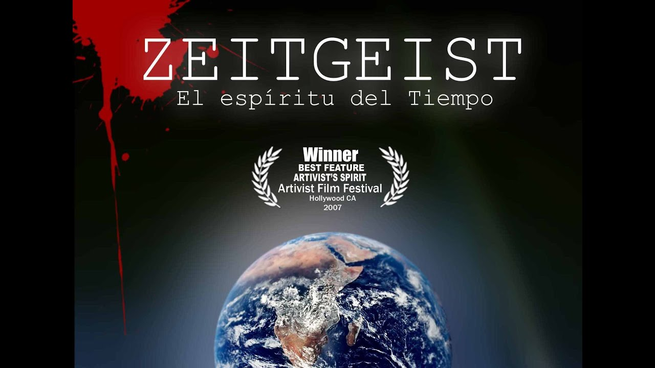 Zeitgeist THE MOVIE (Subtítulos en Español) Documental